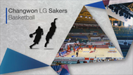 Changwon LG Sakers Basketball<br><br>